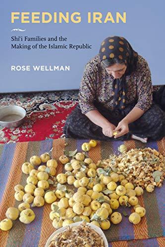 کتاب «اطعام ایران: خانوادههای شیعی و ساخت جمهوری اسلامی»