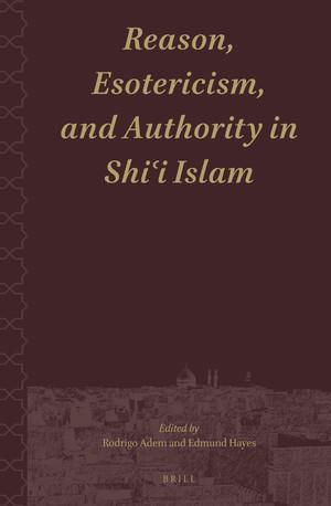 کتاب «خرد، باطنگرایی و اقتدار در اسلام شیعی»